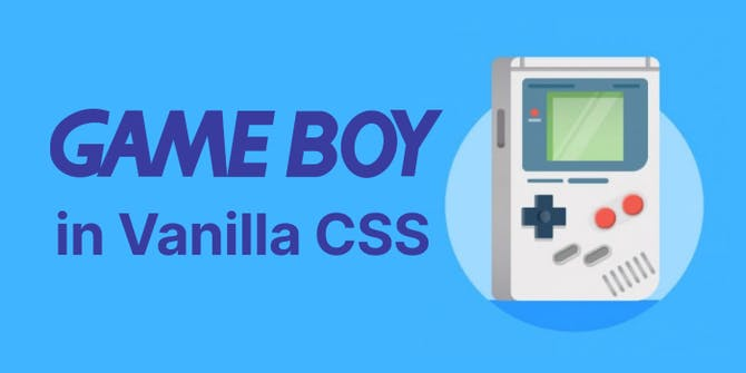 Game Boy in CSS.